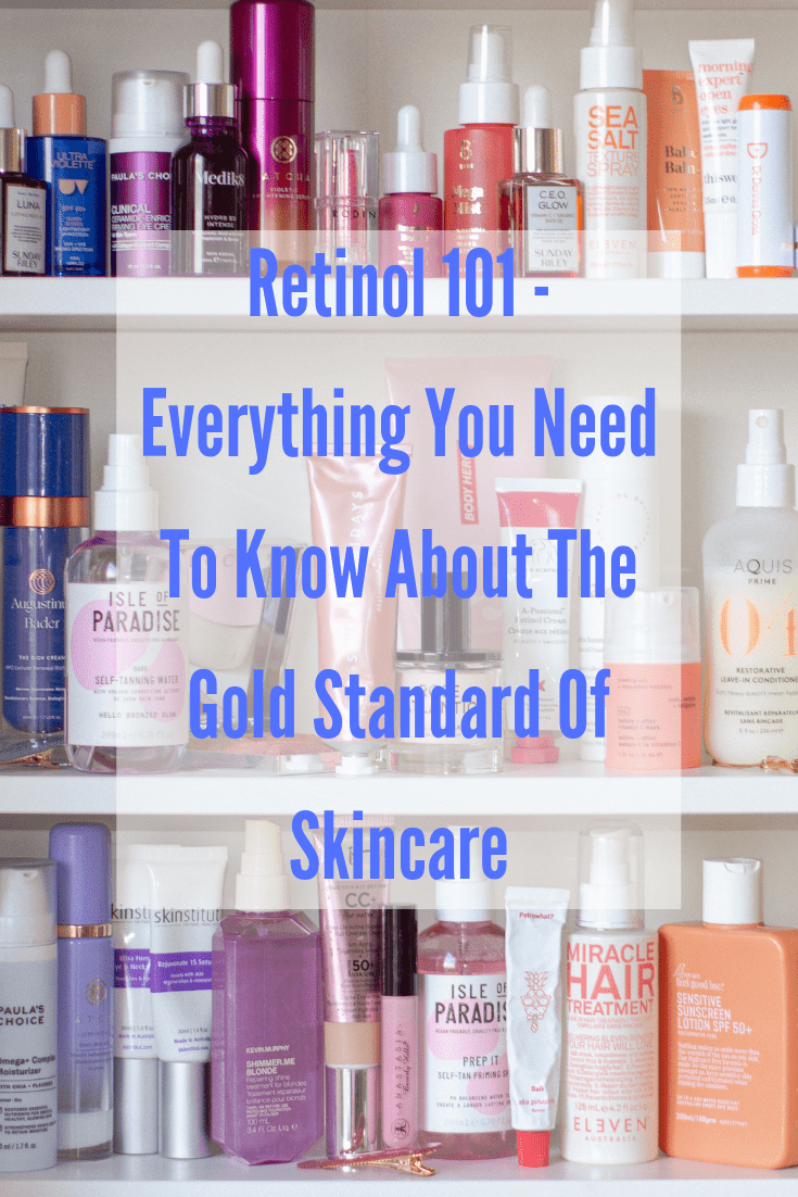 retinol 101 everything you need to know
